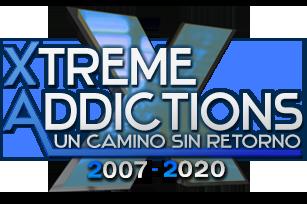 Comunidad Xtreme Addictions - Un Camino Sin Retorno...